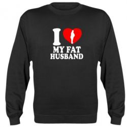 Реглан (свитшот) I love my fat husband