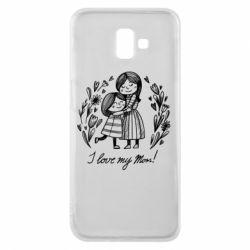 Чохол для Samsung J6 Plus 2018 I love my mom