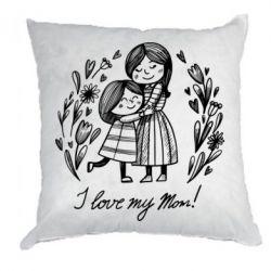 Подушка I love my mom