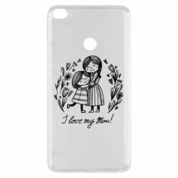 Чохол для Xiaomi Mi Max 2 I love my mom
