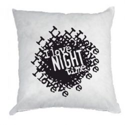 Подушка I love night time - FatLine