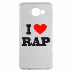 Чехол для Samsung A5 2016 I love rap