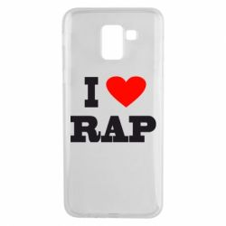 Чехол для Samsung J6 I love rap