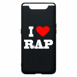 Чехол для Samsung A80 I love rap