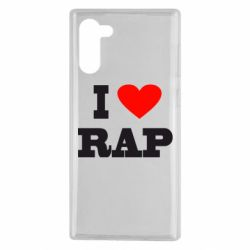 Чехол для Samsung Note 10 I love rap