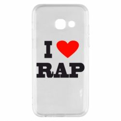 Чехол для Samsung A3 2017 I love rap