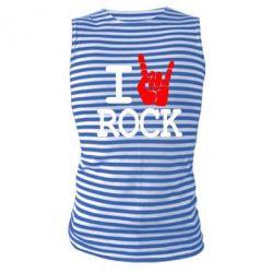 Майка-тельняшка I love rock - FatLine