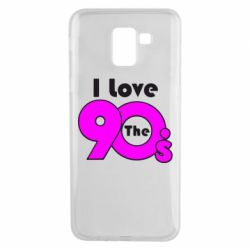 Чохол для Samsung J6 I love the 90