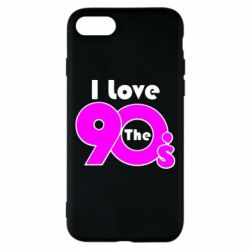 Чохол для iPhone 7 I love the 90