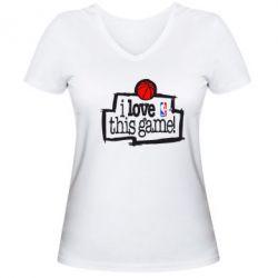 Женская футболка с V-образным вырезом I love this Game - FatLine