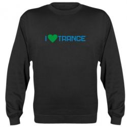 Реглан (свитшот) i love trance - FatLine