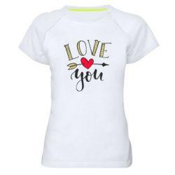 Жіноча спортивна футболка I love you and heart