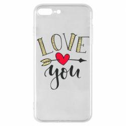 Чохол для iPhone 7 Plus I love you and heart