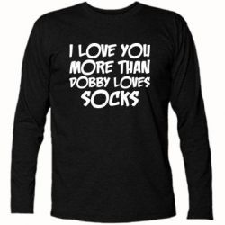 Купить Футболка с длинным рукавом I love you more than Dobby loves socks, FatLine