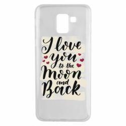 Чохол для Samsung J6 I love you to the moon