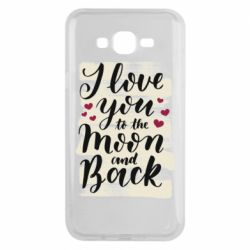 Чохол для Samsung J7 2015 I love you to the moon