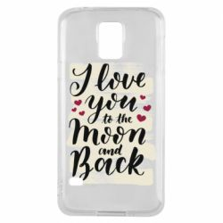 Чохол для Samsung S5 I love you to the moon