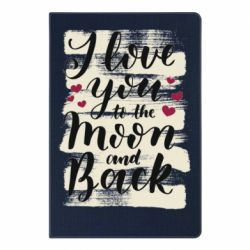 Блокнот А5 I love you to the moon