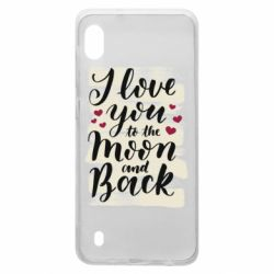 Чохол для Samsung A10 I love you to the moon