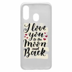 Чохол для Samsung A40 I love you to the moon