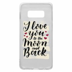 Чохол для Samsung S10e I love you to the moon