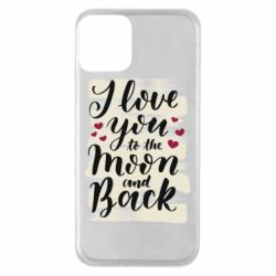 Чохол для iPhone 11 I love you to the moon