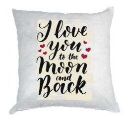 Подушка I love you to the moon