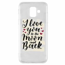 Чохол для Samsung A6 2018 I love you to the moon