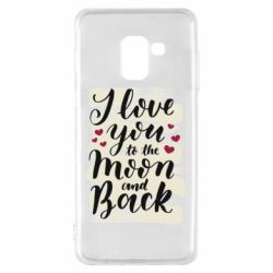 Чохол для Samsung A8 2018 I love you to the moon