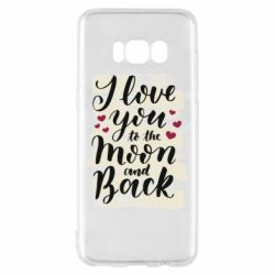 Чохол для Samsung S8 I love you to the moon