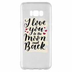 Чохол для Samsung S8+ I love you to the moon