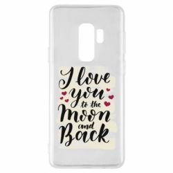 Чохол для Samsung S9+ I love you to the moon