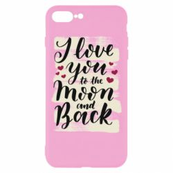 Чохол для iPhone 8 Plus I love you to the moon