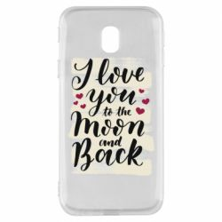 Чохол для Samsung J3 2017 I love you to the moon