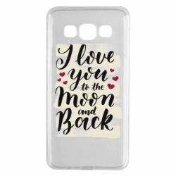 Чохол для Samsung A3 2015 I love you to the moon