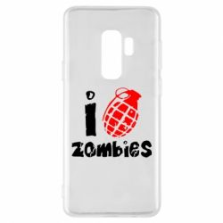 Чехол для Samsung S9+ I love zombies