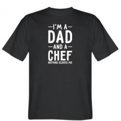 Футболка I'm a dad and a chef, nothing scares me