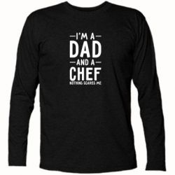 Футболка с длинным рукавом I'm a dad and a chef, nothing scares me