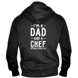 Мужская толстовка на молнии I'm a dad and a chef, nothing scares me