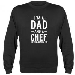 Реглан (свитшот) I'm a dad and a chef, nothing scares me