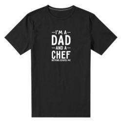 Мужская стрейчевая футболка I'm a dad and a chef, nothing scares me