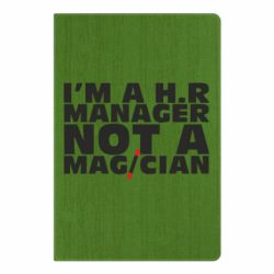 Блокнот А5 I'm a h.r. manager not a magician