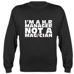 Реглан I'm a h.r. manager not a magician
