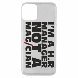 Чехол для iPhone 11 I'm a h.r. manager not a magician