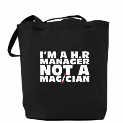 Купить Сумка I'm a h.r. manager not a magician, FatLine