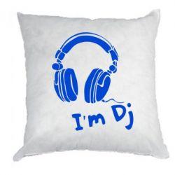 Подушка I'm DJ