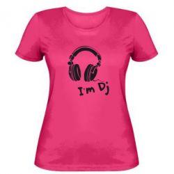 Женская футболка I'm DJ - FatLine