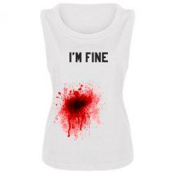 Женская майка I'm fine - FatLine