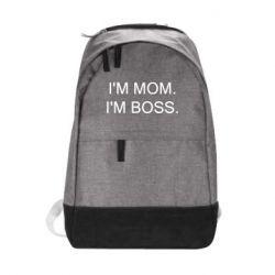Рюкзак міський I'm mom. i'm boss.