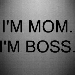 Наклейка I'm mom. i'm boss.